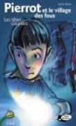 Pierrot et le Village des fous : Têtes coupées