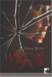 La mort dans le miroir