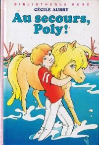 Au secours Poly (Bibliothèque rose)