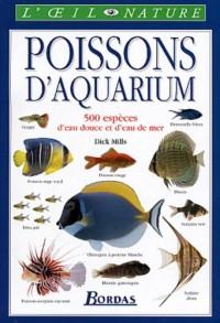Poissons d'aquarium : 500 espèces d'eau douce et d'eau de mer