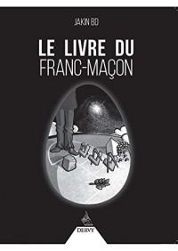 Livre du Franc Macon (le)