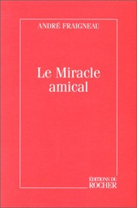 Le Miracle amical