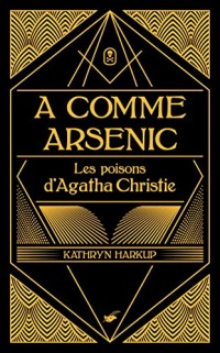 A comme Arsenic