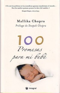 100 Promesas Para Mi Bebe/100 Promises to My Baby