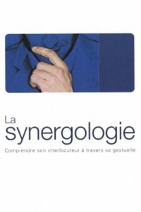 Synergologie : Codes inconscients de la séduction, coffret de 2 volumes
