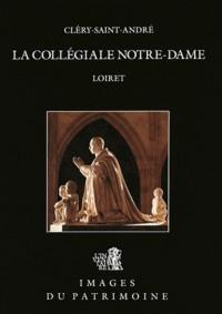 Clery-Saint-Andre, la Collegiale Notre-Dame N 106