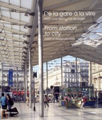 De la gare à la ville : Une démarche de projet