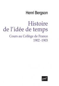 Histoire de l'idée de temps : Cours au Collège de France 1902-1903