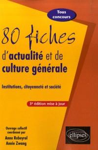 80 fiches d'actualité et de culture générale