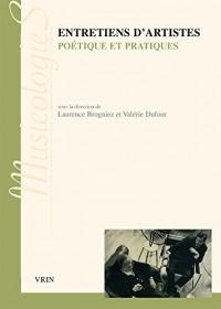 Entretiens d'artistes poétiques et pratiques