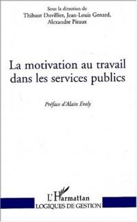 La motivation au travail dans les services publics