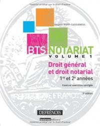 Bts Notariat. Droit General et Droit Notarial, Troisième Édition