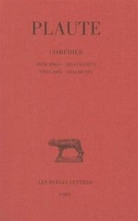 Comédies, tome 7 : Trinummus - Truculentus - Vidularia - Fragments