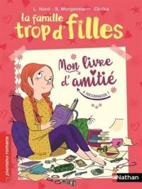 La famille trop d'filles, mon livre d'amitié - Roman Vie quotidienne - De 7 à 11 ans