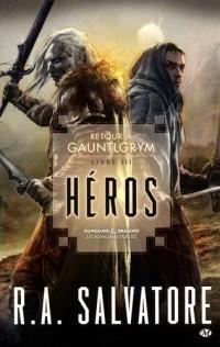 Retour à Gauntlgrym, T3 : Héros