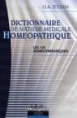 Dictionnaire matière médicinale Homéopathique : 130 homéothérapies