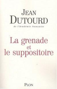 La grenade et le suppositoire