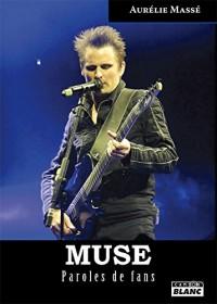 Muse Paroles de fans