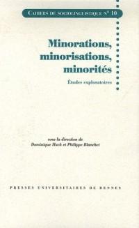 Minorations, minorisations, minorités : Etudes exploratoires