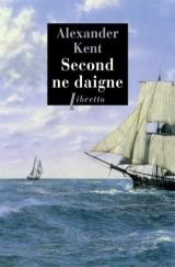 Second ne daigne : Une aventure d'Adam Bolitho [Poche]