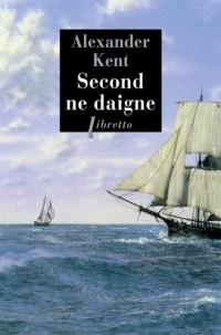 Second ne daigne : Une aventure d'Adam Bolitho
