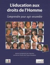 ÉDUCATION AUX DROITS DE L'HOMME