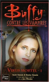 Buffy contre les vampires, Tome 47 : Virus mortel : Tome 1