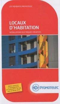 Locaux d'habitation : Installations électriques privatives