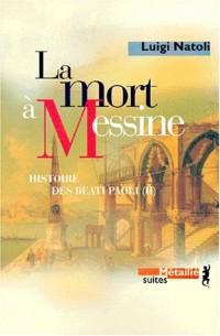 La Mort à Messine : Histoire des Beati Paoli. Vol. 2