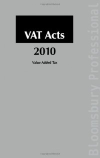 VAT Acts 2010: A Guide to Irish Taxation
