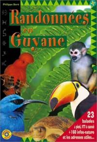 Randonnées en Guyane : 23 Balades à pied, VTT & Canoë