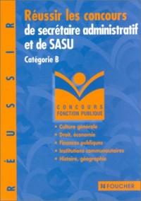 Réussir les concours de secrétaire administratif et de SASU, Catégorie B