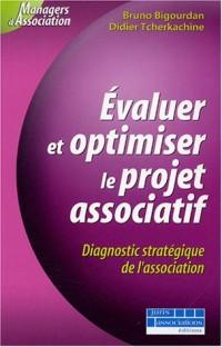 Évaluer et optimiser le projet associatif : Diagnostic statégique de l'association