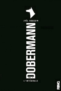 Dobermann (l'intégrale volume 3)