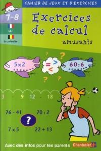 Cahier de Jeux et d'Exercices : Ex. de Calcul Amusants 7-8 Ans