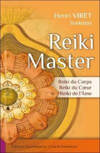 Reiki Master - Reiki du Corps - Reiki du Coeur - Reiki de l'Ame