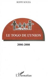 Le Togo de l'union 2006-2008