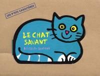 Le Chat savant