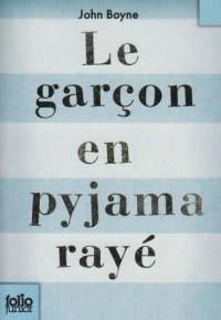Le garçon en pyjama rayé : Une fable de John Boyne