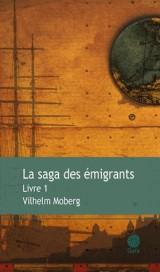 La Saga des émigrants, Tome 1