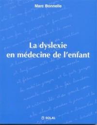 La dyslexie en médecine de l'enfant