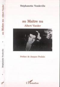 Au Maitre Nu Albert Vander