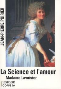 La Science et l'amour Madame Lavoisier