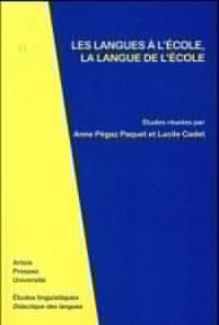 Les langues à l'école, la langue de l'école