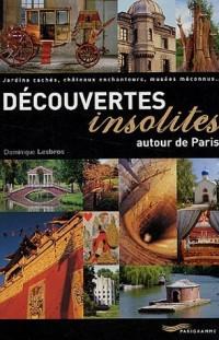 Découvertes insolites autour de Paris : Jardins cachés, châteaux enchanteurs, musées méconnus...