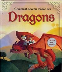 Comment devenir maître des dragons