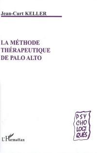 La méthode thérapeutique de Palo Alto