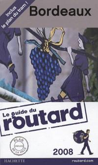 Guide du Routard Bordeaux 2008