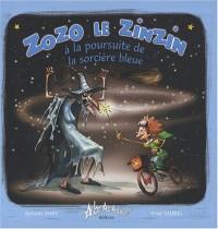 Zozo, le zinzin à la poursuite de la Sorcière Bleue