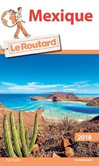 Guide du Routard Mexique 2018
